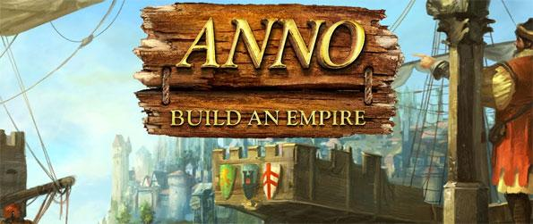 Anno: Build an Empire - Build your own amazing empire from simple origins to continent spanning greatness.