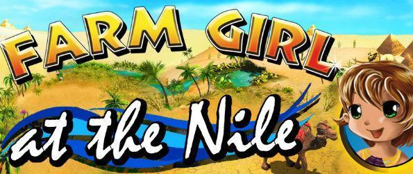 Farm Girl at the Nile - Are you looking for a different kind of farm simulation game? Step away from countryside settings and instead travel back in time. In fact, bring yourself to hundreds of miles away in the heart of an Egyptian oasis. It's time to play Farm Girl at the Nile.