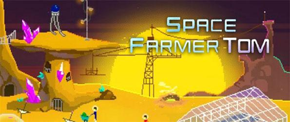 Space Farmer Tom - Help the farmers and the scientists in creating a new habitat for humans in Space Farmer Tom.