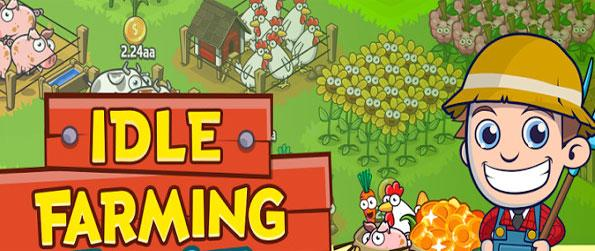 Idle Farming Empire - Setup a massive farming empire in this epic idling game that doesn't disappoint.