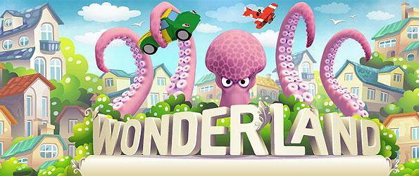 Wonderland - The wonderland awaits its new found mayor to help it grow to become the wonder that it is in this amusing simulation game in Facebook.