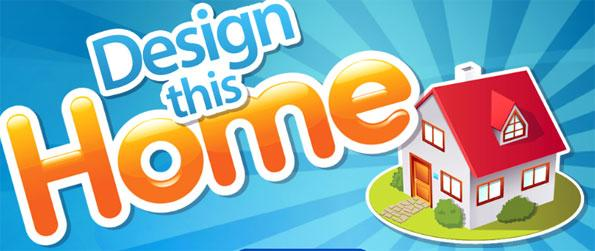 Design This Home - Design your own virtual home from scratch.