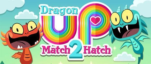 Dragon Up: Match 2 Hatch - Here to revolutionize how matching games should be played is this brilliantly-designed and completely unique, match-2 puzzle game!