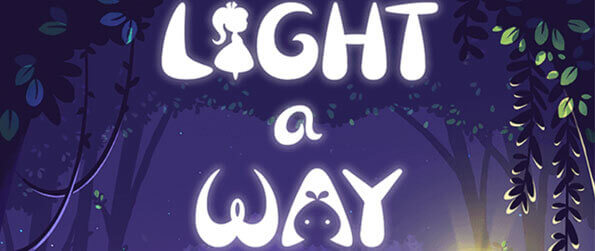 Light a Way - Save the world from Darkness in Light a Way!