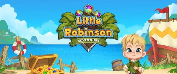 Little Robinson Adventures - Play this addicting match-3 game help Little Robinson as he tries to find his way home.
