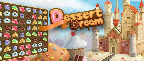 Dessert Dream - Explore a scrumptious dreamland filled with the sweetest treats to play through in this wonderful match 3 game.