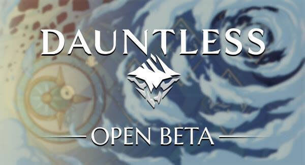 Dauntless Open Beta is Now Live!