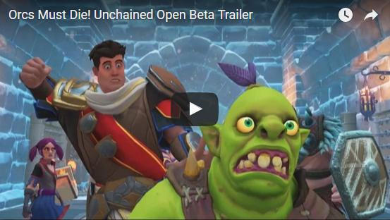 Orcs Must Die: Unchained: Open Beta Begins