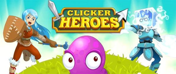 Clicker Heroes - An addictive game that makes you click, think, click, watch and do it all over again, and again, and again…