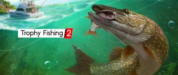 Trophy Fishing 2 - Catch a wide range of game fish without physically visiting a lake or river.