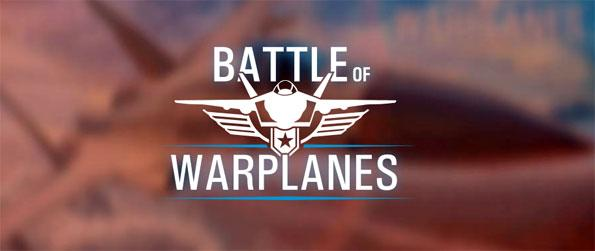 Battle of Warplanes - Engage other players in vicious air to air combat.