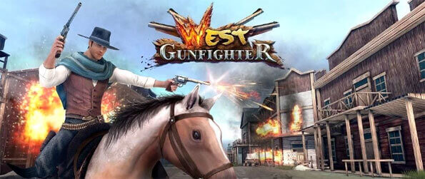 West Gunfighter - Live like the baddest cowboy in West Gunfighter.
