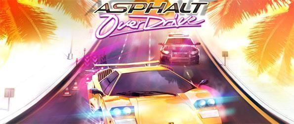 Asphalt Overdrive - Drive the fastest cars and escape the cops with style in Asphalt Overdrive.