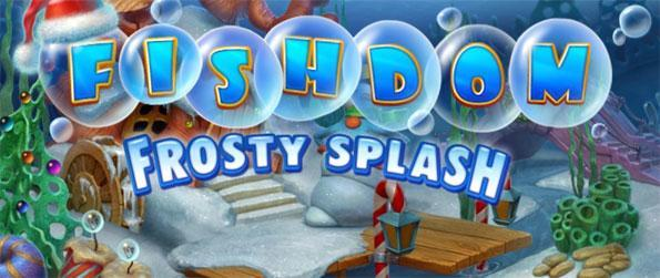 Fishdom: Frosty Splash - Enjoy a stunning new game from the Fishdom series, enjoy cool wintry fun as you make your aquarium.