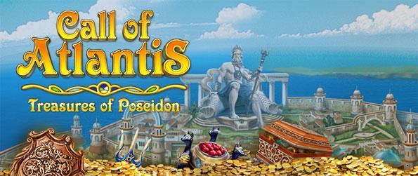 Call of Atlantis Treasures of Poseidon - Enjoy a fantastic match 3 game and save the city of Atlantis