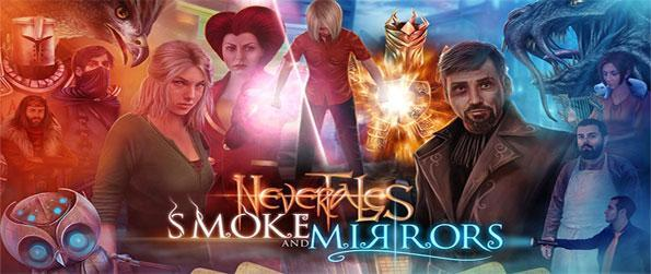 Nevertales: Smoke and Mirrors - Step into the shows of Alice, travel between worlds and save your kingdom from the evil queen!