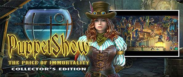 Puppet Show: The Price of Immortality - Enjoy a stunning hidden object game full of intrigue and a dark twist.