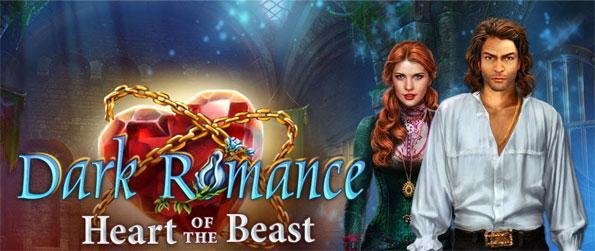 Dark Romance: Heart of the Beast - Play the story of Beauty and the Beast with a very impressive twist.
