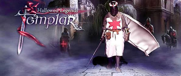 Hallowed Legends: Templar - Put a stop to the evil Templar that's causing panic amongst the people of the city.