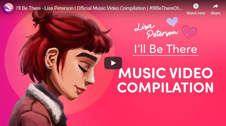 Touching Community-Made Music Video Compilation for Lisa Peterson's I'll be There