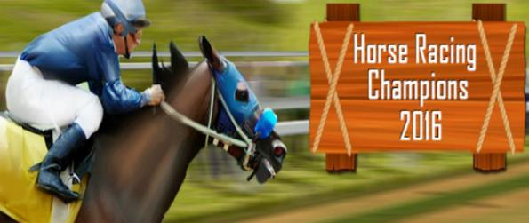 Horse Racing Champions 2016 - Step inside the field as a jockey with your horse in Horse Racing Champions 2016 and win countless races.