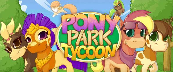 Pony Park Tycoon - Build your own pony park in Pony Park Tycoon.