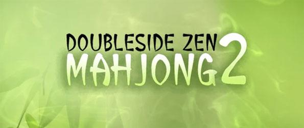 Doubleside Mahjong Zen 2 - Play this innovative mahjong game that takes this already addictive genre to new heights