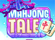 Mahjong Tale – Solitaire Quest game