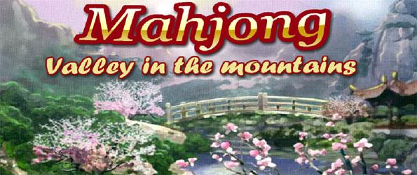 Mahjong: Valley in the Mountains - Play this fun filled mahjong game that's sure to have you hooked for hours upon hours.
