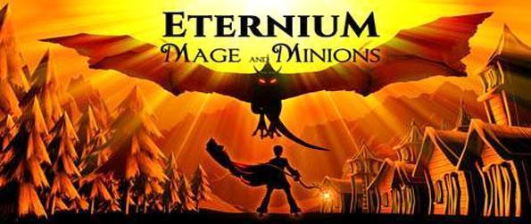 Eternium: Mage and Minions - Set foot into this beautifully crafted action RPG that'll have you completely captivated.