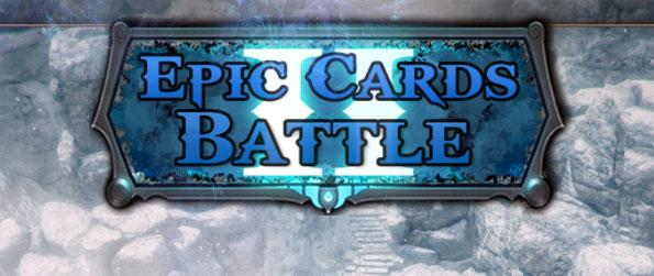 Epic Cards Battle 2-Dragons Rising - Build a powerful deck of cards.