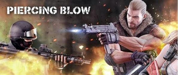 Piercing Blow - Enjoy an intense and fast-paced FPS experience that's guaranteed to provide you with some epic matches.