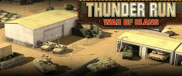Thunder Run: War of Clans - Amass legions of soldiers to lead in the battlefield as you take on terrorist units across the lands.