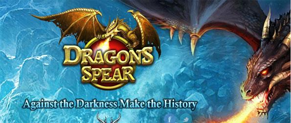 Dragons Spear - Make use of the skills you learn along the way to defeat your enemies, and save the world.