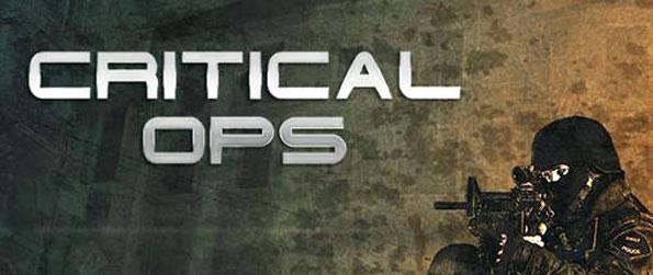 Critical Ops - Form teams to fight for or against terrorism, collect the strongest weapons to build your arsenal and show your skills in combat with the scoreboard!