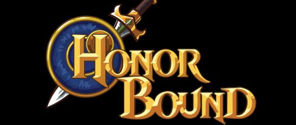 HonorBound - Form a formidable team, defeat the evil and restore balance to this world in HonorBound!