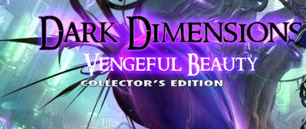 Dark Dimensions: Vengeful Beauty Collector's Edition - Survive the threat of the dark vines.