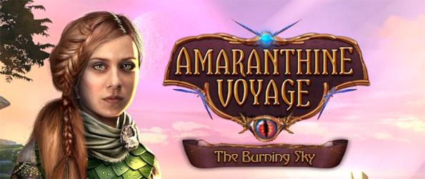 Amaranthine Voyage: The Burning Sky - Embark on an adventure that'll take you into another dimension in this delightful hidden object game.