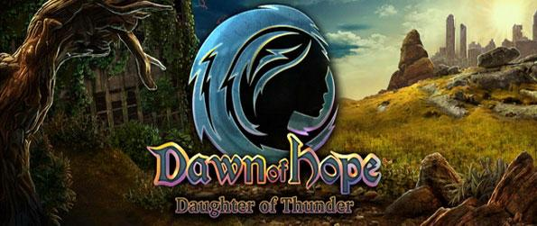 Dawn of Hope: Daughter of Thunder - Enjoy this delightful hidden object game that'll take you on a daunting yet memorable adventure.