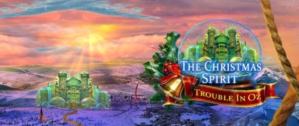 The Christmas Spirit: Trouble in Oz - Get into the holiday spirit with this addicting hidden object game that doesn't cease to impress.