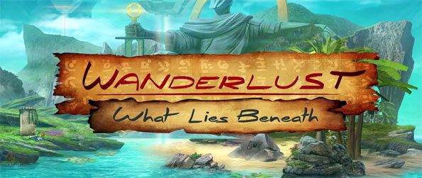 Wanderlust: What Lies Beneath - Investigate the mysterious pyramid that's appeared out of nowhere and uncover the secrets that it holds.