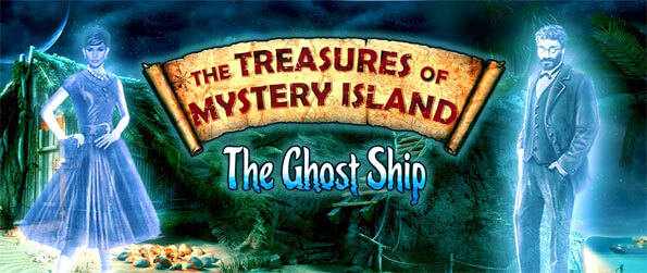 Treasures of Mystery Island 3 - Solve the case of the ghost ship in Treasures of Mystery Island 3.