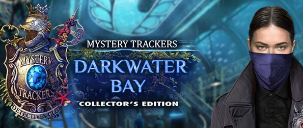 Mystery Trackers Darkwater Bay Collector's Edition - Dive into a mystery adventure filled with aquatic lore about the legend of Atlantis.