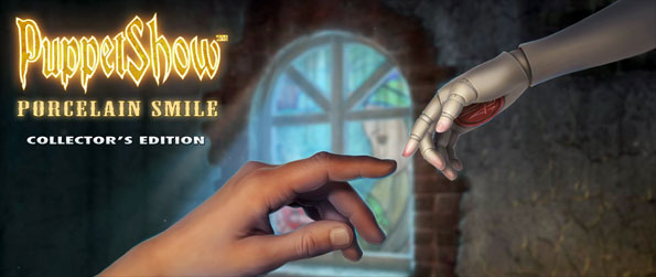 PuppetShow: Porcelain Smile Collector's Edition - Save Smile Island from the threat of the Puppet Master.