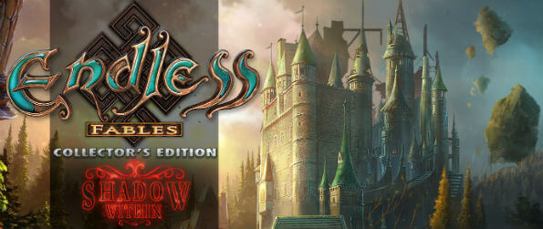 Endless Fables - Shadow Within Collector's Edition - Investigate the mysterious disappearance of your childhood friend from all those years ago!