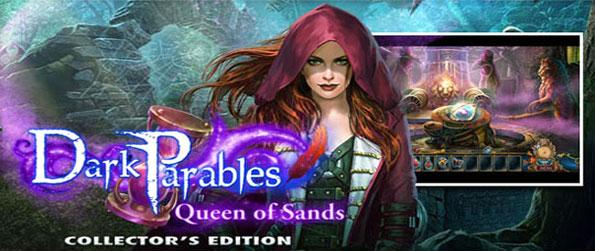 Dark Parables: Queen of Sand - Discover a town controlled by shadow as people keep disappearing and the red riding hood sisters need your help.