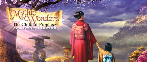 Mythic Wonders: Child of Prophecy - Nobu is missing and you need to find them in a simply gorgeous hidden object adventure.