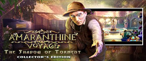 Amaranthine Voyage: The Shadow of Torment - Uncover the mysterious and magical secrets of the pre-historic realm of Anther.