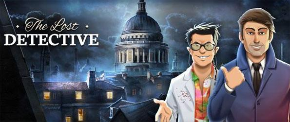 The Lost Detective - Enjoy a brand new hidden object game with a Sherlock Holmes twist.