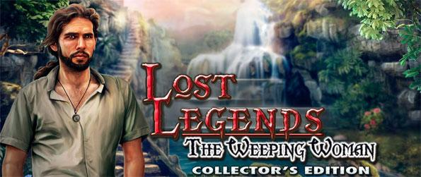 Lost Legends: The Weeping Woman - Engage yourself in this sensational hidden object game that's full of thrilling adventure.